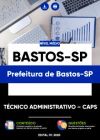 Técnico Administrativo - CAPS - Prefeitura de Bastos-SP