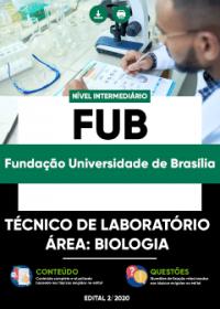 Técnico de Laboratório - Área: Biologia - FUB