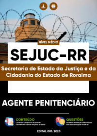 Agente Penitenciário - SEJUC-RR