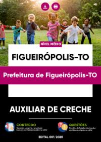 Auxiliar de Creche - Prefeitura de Figueirópolis-TO