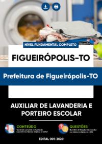 Auxiliar de Lavanderia e Porteiro Escolar - Prefeitura de Figueirópolis-TO