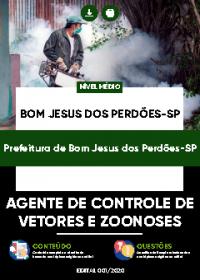 Agente de Controle de Vetores e Zoonose - Prefeitura de Bom Jesus dos Perdões-SP
