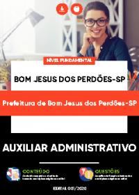 Auxiliar Administrativo - Prefeitura de Bom Jesus dos Perdões-SP