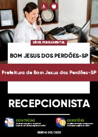 Recepcionista - Prefeitura de Bom Jesus dos Perdões-SP