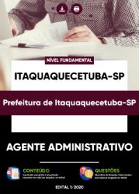 Agente Administrativo - Prefeitura de Itaquaquecetuba-SP