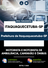 Motorista (Ambulância, Caminhão e Ônibus) - Prefeitura de Itaquaquecetuba-SP