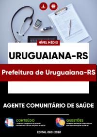 Agente Comunitário de Saúde - Prefeitura de Uruguaiana-RS
