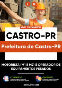 Motorista (M1 e M2) e Operador de Equipamentos Pesados - Prefeitura de Castro-PR