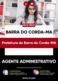 Agente Administrativo - Prefeitura de Barra do Corda-MA