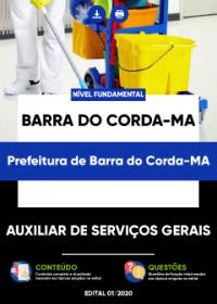 Auxiliar de Serviços Gerais - Prefeitura de Barra do Corda-MA