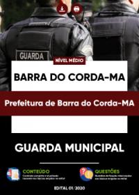 Guarda Municipal - Prefeitura de Barra do Corda-MA