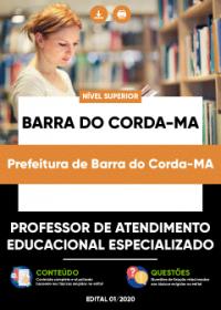 Professor de Atendimento Educ. Especializado - Prefeitura de Barra do Corda-MA