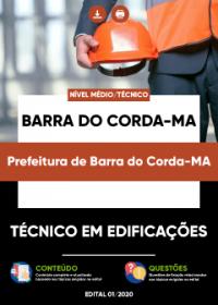 Técnico em Edificações - Prefeitura de Barra do Corda-MA