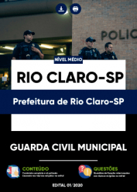Guarda Civil Municipal - Prefeitura de Rio Claro-SP