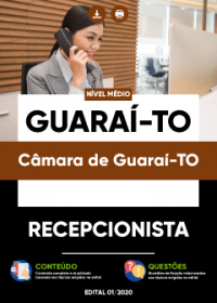 Recepcionista - Câmara de Guaraí-TO