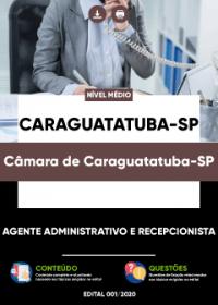 Agente Administrativo e Recepcionista - Câmara de Caraguatatuba-SP
