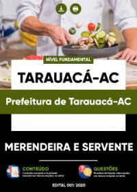 Merendeira e Servente - Prefeitura de Tarauacá-AC