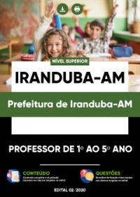 Professor de 1º ao 5º ano - Prefeitura de Iranduba-AM
