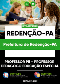 Professor PII - Professor Pedagogo Educação Especial - Prefeitura de Redenção-PA