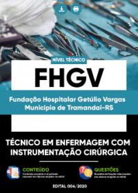 Técnico em Enf. - Instrumentação Cirúrgica - FHGV (Município de Tramandaí-RS)