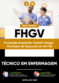 Técnico em Enfermagem - FHGV (Município de Sapucaia do Sul-RS)