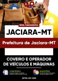 Coveiro e Operador de Veículos e Máquinas - Prefeitura de Jaciara-MT