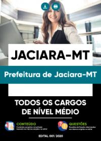 Todos os Cargos de Nível Médio - Prefeitura de Jaciara-MT