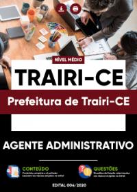 Agente Administrativo - Prefeitura de Trairi-CE