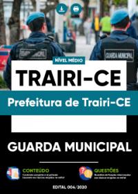 Guarda Municipal - Prefeitura de Trairi-CE