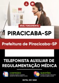Telefonista Auxiliar de Regulamentação Médica - Prefeitura de Piracicaba-SP