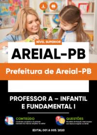 Professor A - Infantil e Fundamental I - Prefeitura de Areial-PB