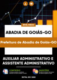 Auxiliar e Assistente Administrativo - Prefeitura de Abadia de Goiás-GO