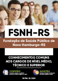 Conhecimentos Comuns aos cargos de Nível Médio, Técnico e Superior - FSNH-RS
