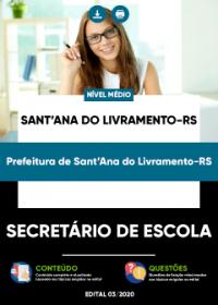 Secretário de Escola - Prefeitura de Sant´Ana do Livramento-RS