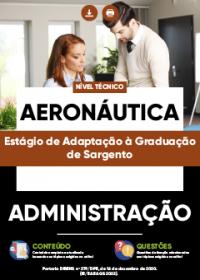 Administração - Aeronáutica (Estágio de Adaptação à Graduação de Sargento)