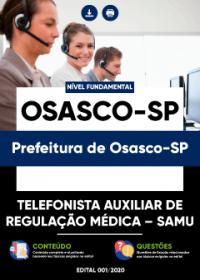Telefonista Auxiliar de Regulação Médica - SAMU - Prefeitura de Osasco-SP