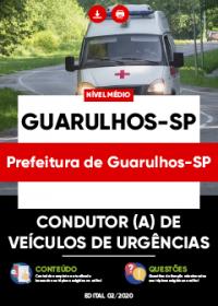 Condutor (a) de Veículos de Urgências - Prefeitura de Guarulhos-SP