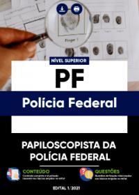 Papiloscopista da Polícia Federal - PF (Polícia Federal)