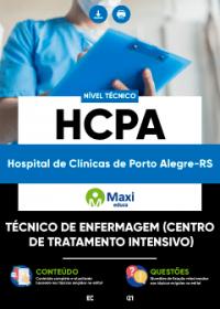 Técnico de Enfermagem (Centro de Tratamento Intensivo) - HCPA