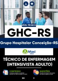 Técnico de Enfermagem (Intensivista Adulto) - GHC-RS