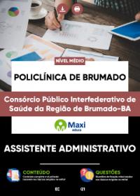 Assistente Administrativo - Policlínica de Brumado