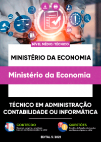 Técnico em Administração, Contabilidade ou Informática - Ministério da Economia
