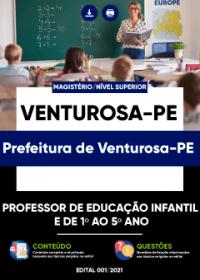 Professor de Educação Infantil e de 1º ao 5º ano - Prefeitura de Venturosa-PE