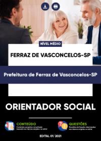 Orientador Social - Prefeitura de Ferraz de Vasconcelos-SP