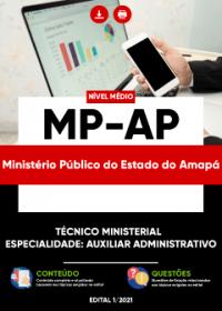 Técnico Ministerial - Especialidade: Auxiliar Administrativo - MP-AP