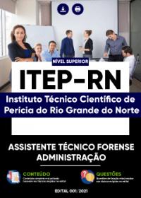 Assistente Técnico Forense - Administração - ITEP-RN