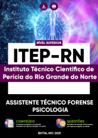 Assistente Técnico Forense - Psicologia - ITEP-RN