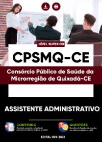 Assistente Administrativo - CPSMQ-CE
