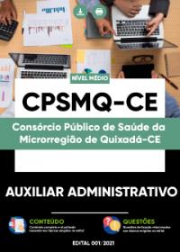 Auxiliar Administrativo - CPSMQ-CE