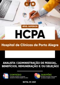 Analista I (Administração de Pessoal, Benefícios, Remuneração eou Seleção - HCPA